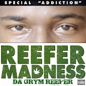 Reefer Madness (Special Addiction)