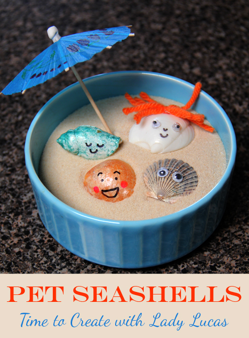 1 How to Make Pet Seashells with Lady Lucas.jpg