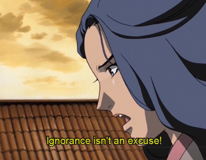 "A girl shouts ""Ignorance isn't an excuse!"""