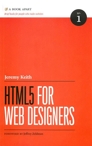 "Jeremy Keith ""HTML5 for web designers"""