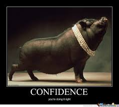 Image result for confidence to take action meme