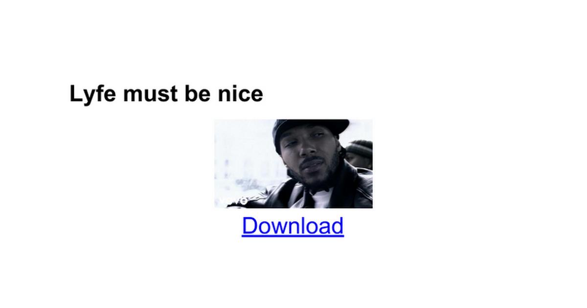 Lyfe must be nice - Google Docs