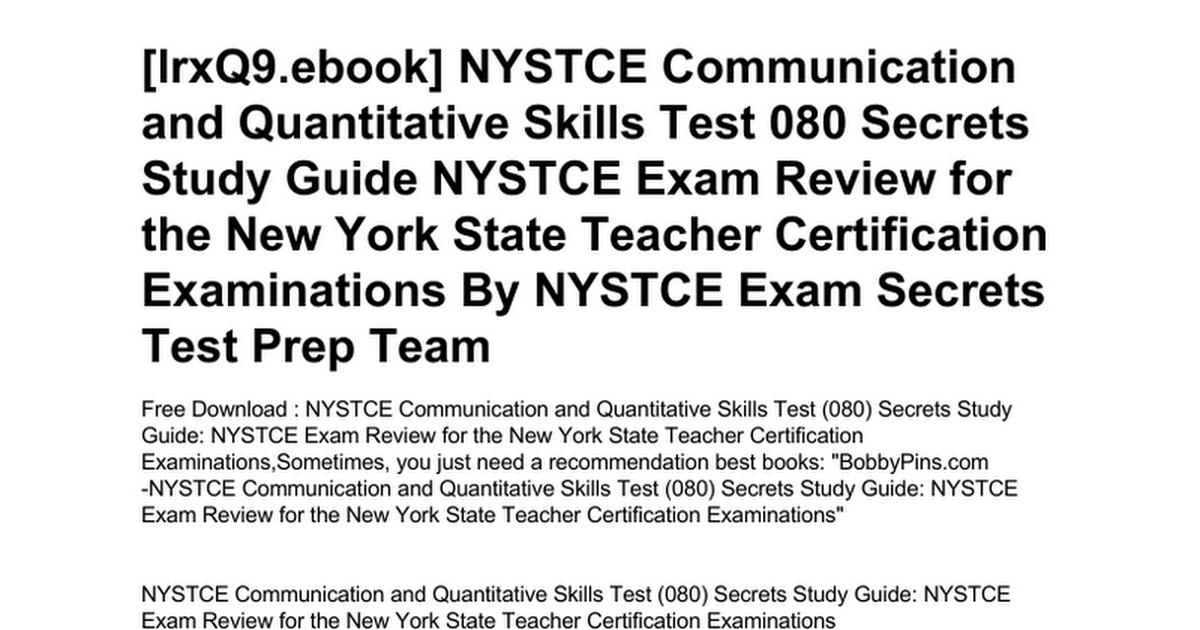 Nystce Communication And Quantitative Skills Test 080 Secrets Study