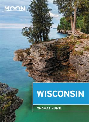 Cover for Wisconsin Lakeside Getaways, Scenic Drives, Outdoor Recreation