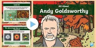 KS1 All About Andy Goldsworthy PowerPoint (teacher made)