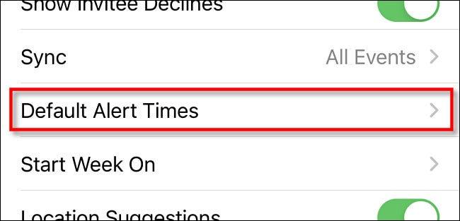 "In iPhone settings, tap ""Default Alert Times."""
