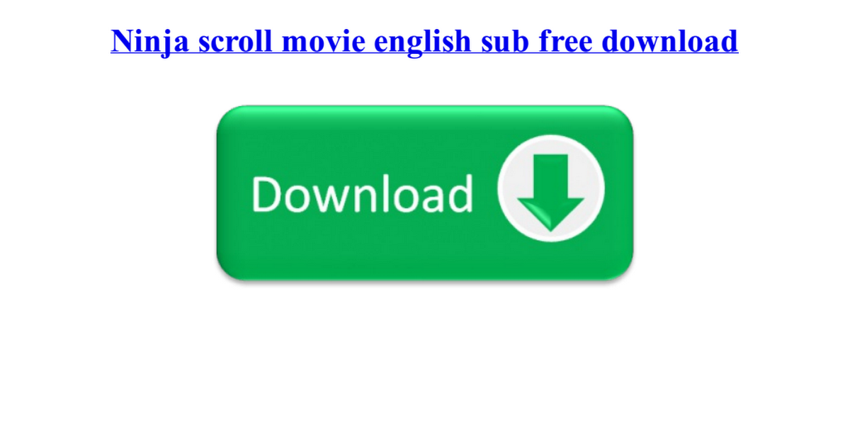 ninja scroll movie english sub free download