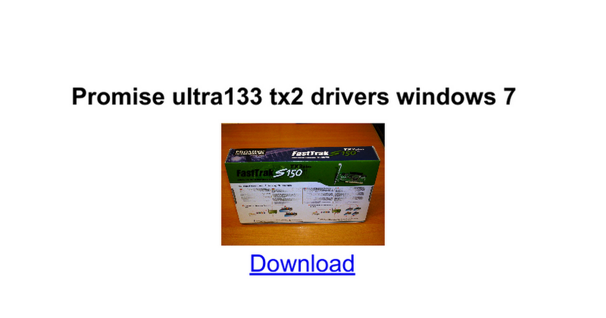 Promise ultra133 tx2 series x86, x64 windows driver le kevin.