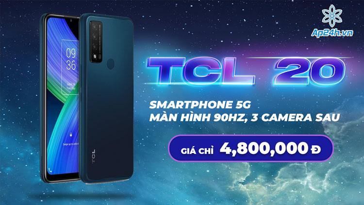 TCL 20 R sở hữu cấu hình mạnh và mức giá hấp dẫn