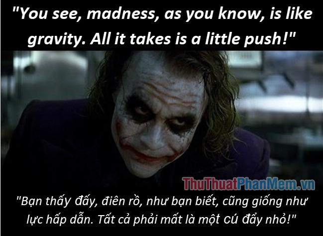 Những câu nói hay của Joker - 4