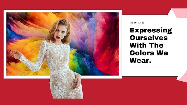 Colors We Wear.