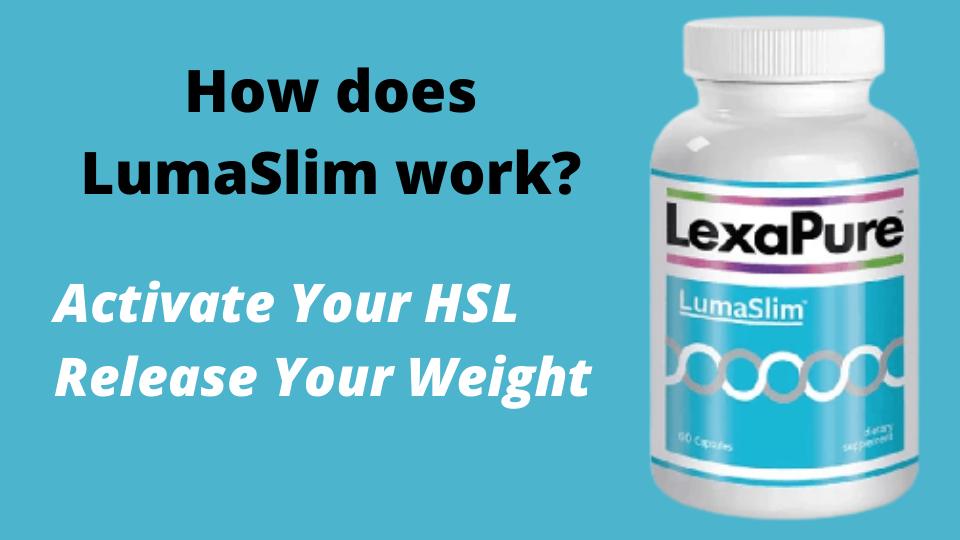 How does LumaSlim work?