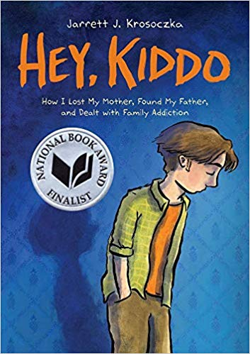 cover of Hey, Kiddo written by Jarrett Krosoczka