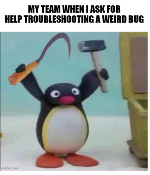 troubleshooting bugs meme