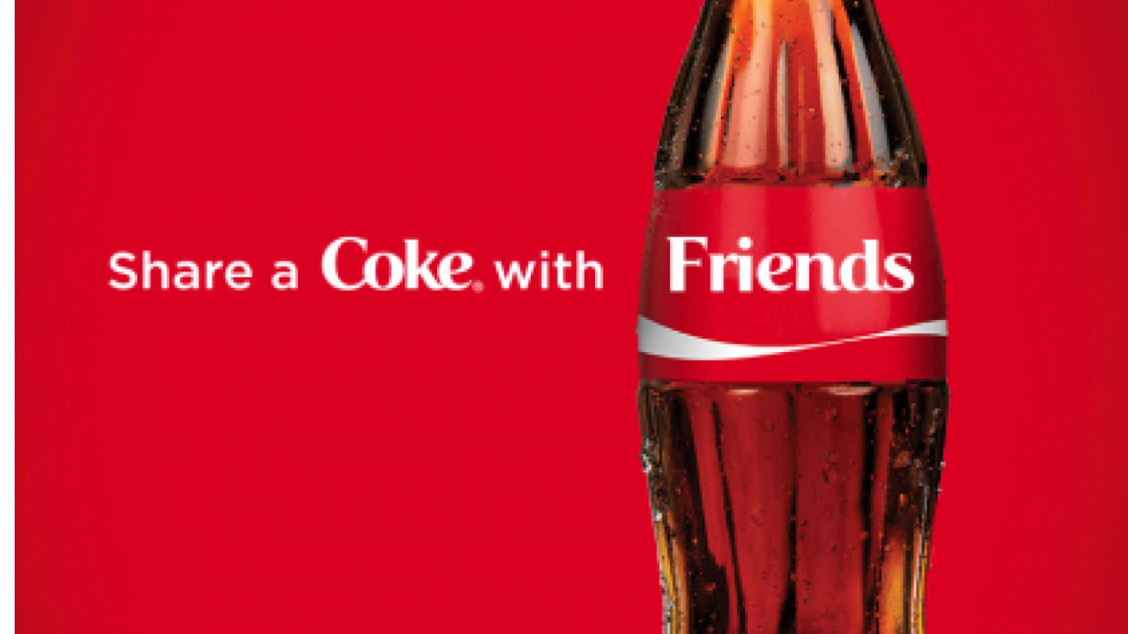 Coca Cola share the fun campaign