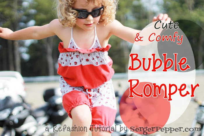 Serger Pepper - Guest Post on Brassy Apple - Refashion Tutorial - Bubble Romper