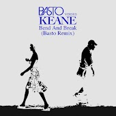 Bend & Break (Basto vs Keane) (Basto Remix)