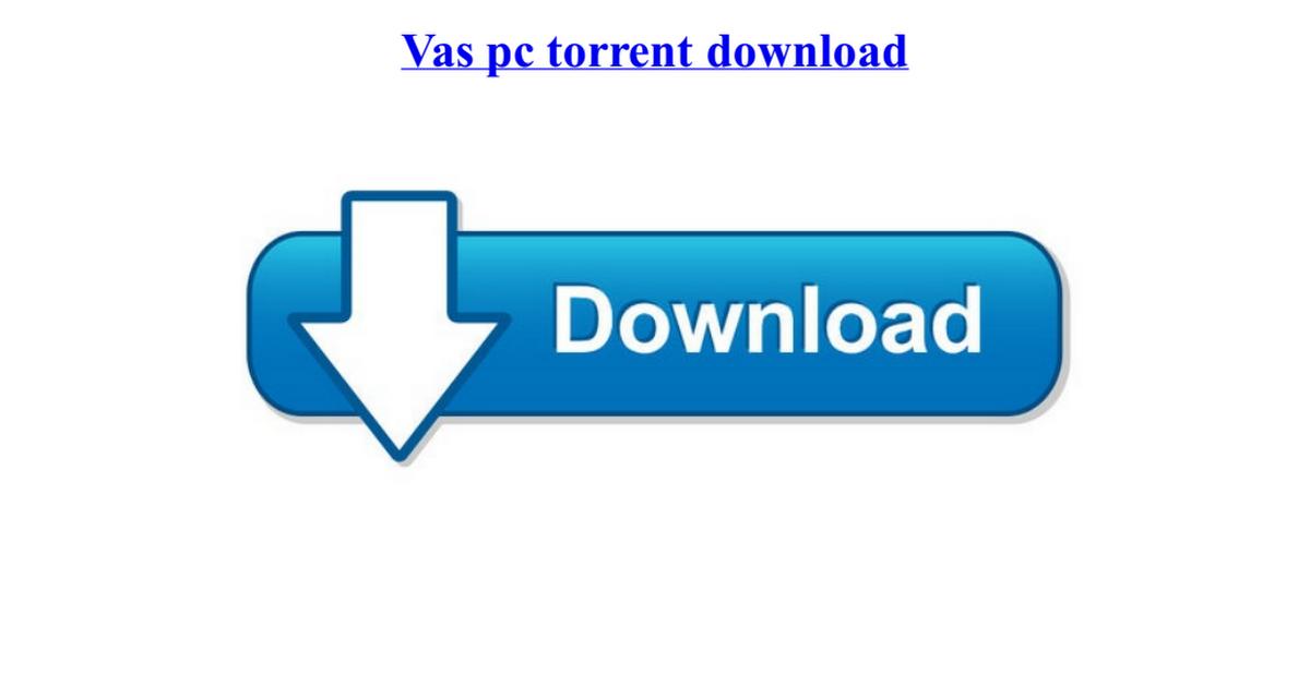 vas pc torrent download