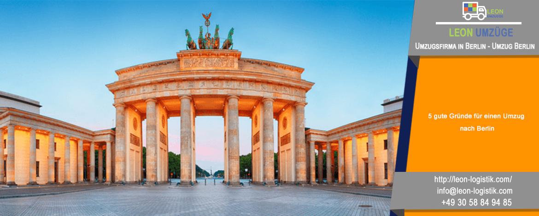 5 gute Gründe für einen Umzug nach Berlin | Ratschläge von Leon Umzüge : Umzugsfirma in Berlin