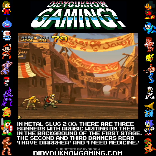 Metal Slug 2 (and X).  http://www.vgfacts.com/trivia/790/
