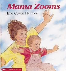 Mama Zooms by Jane Cowen-Fletcher | Scholastic