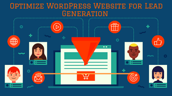 Most Effective Ways to Optimize WordPress Website for Lead Generation 1