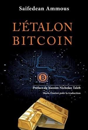 Saifedean Ammous - L'étalon Bitcoin - Nassim Nicholas Taleb