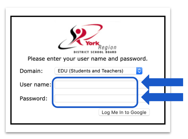 A blue arrow points to the username field on the YRDSB login page. A second blue arrow points to the password field below.