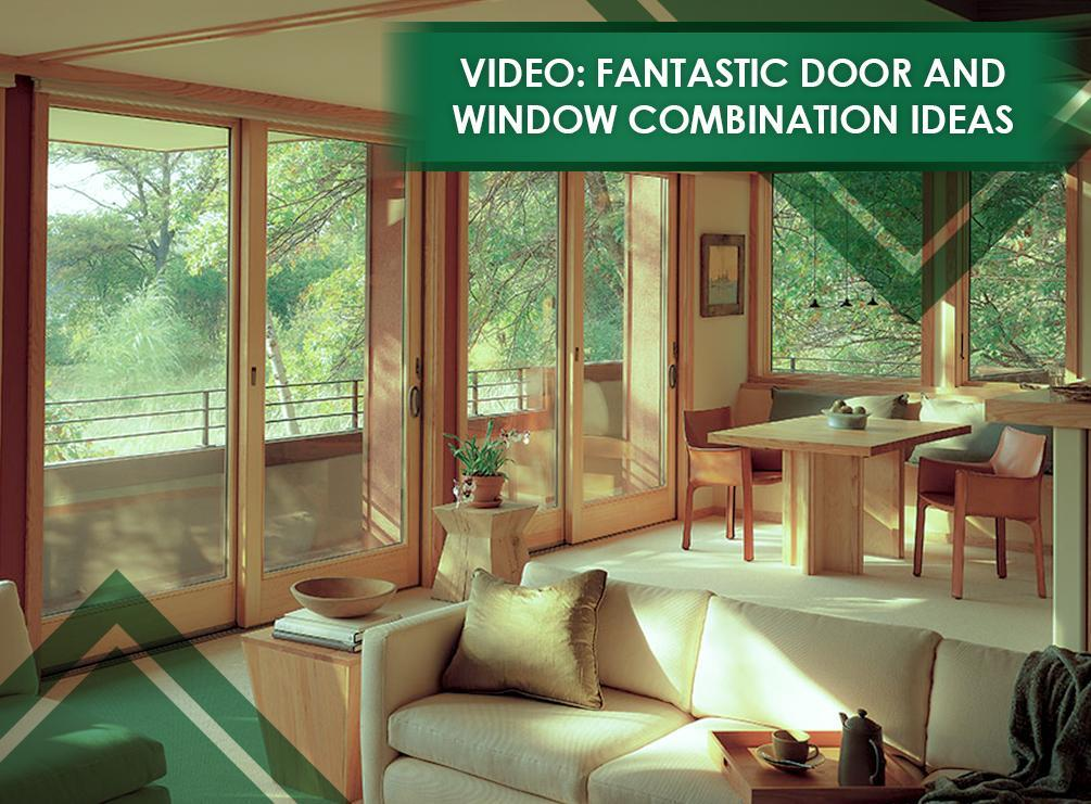 Door and Window Combination Ideas