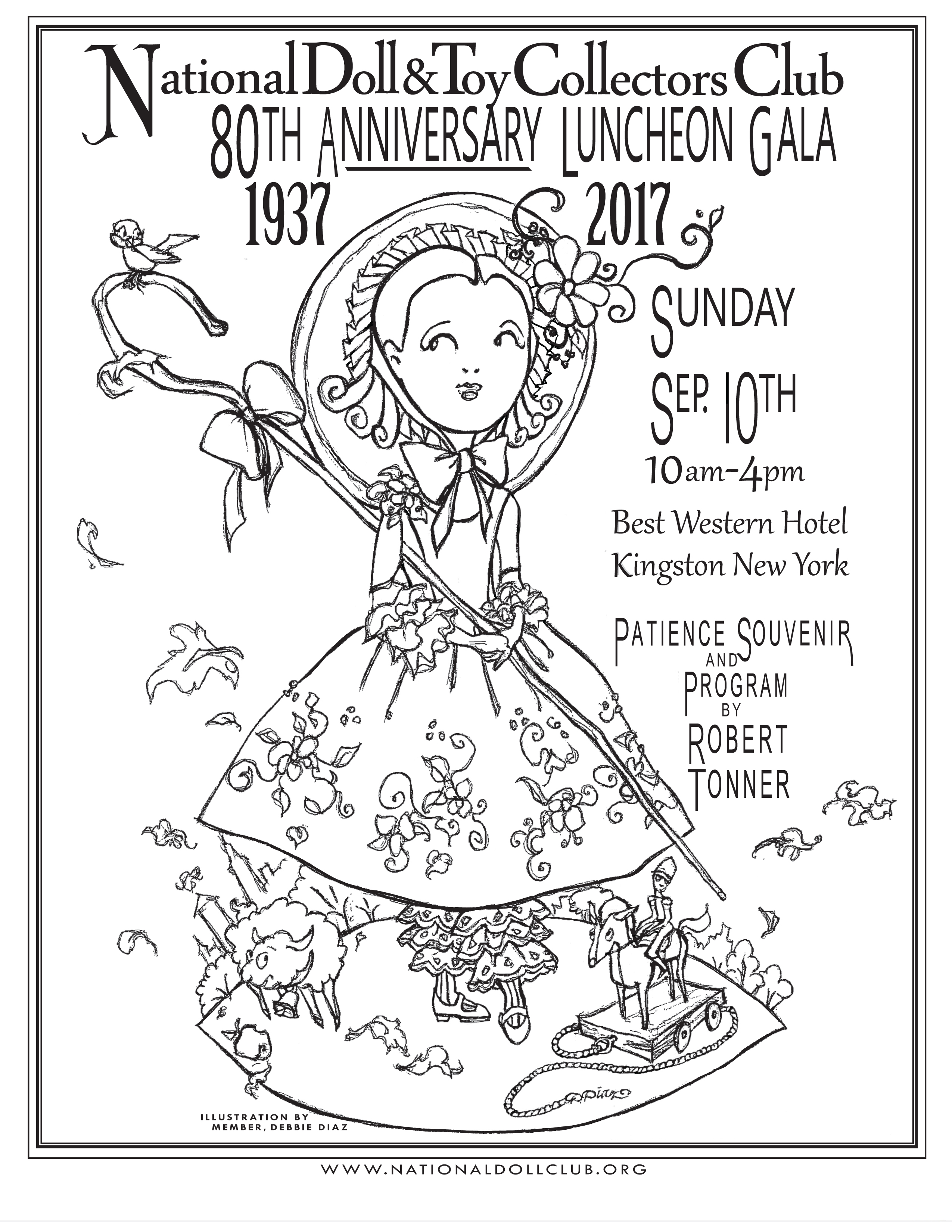 National Doll & Toy Collectors Club of NYC celebrates 80 years from 1937 to 2017 on Sunday, Sep. 10th at the Best Western in Kingston NY, Patience Souvenir LE 80 and Program by Robert Tonner. Seating Limited to 100. Illustration by Debbie Diaz.