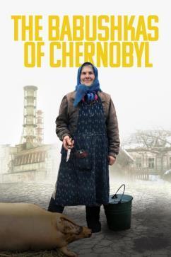 F:\DOCUMENT\cellcom\תמונות\סלקום טיוי\ניוזלטר אוגוסט\פוסטרים\The_Babushkas_of_Chernobyl_POSTER.jpg