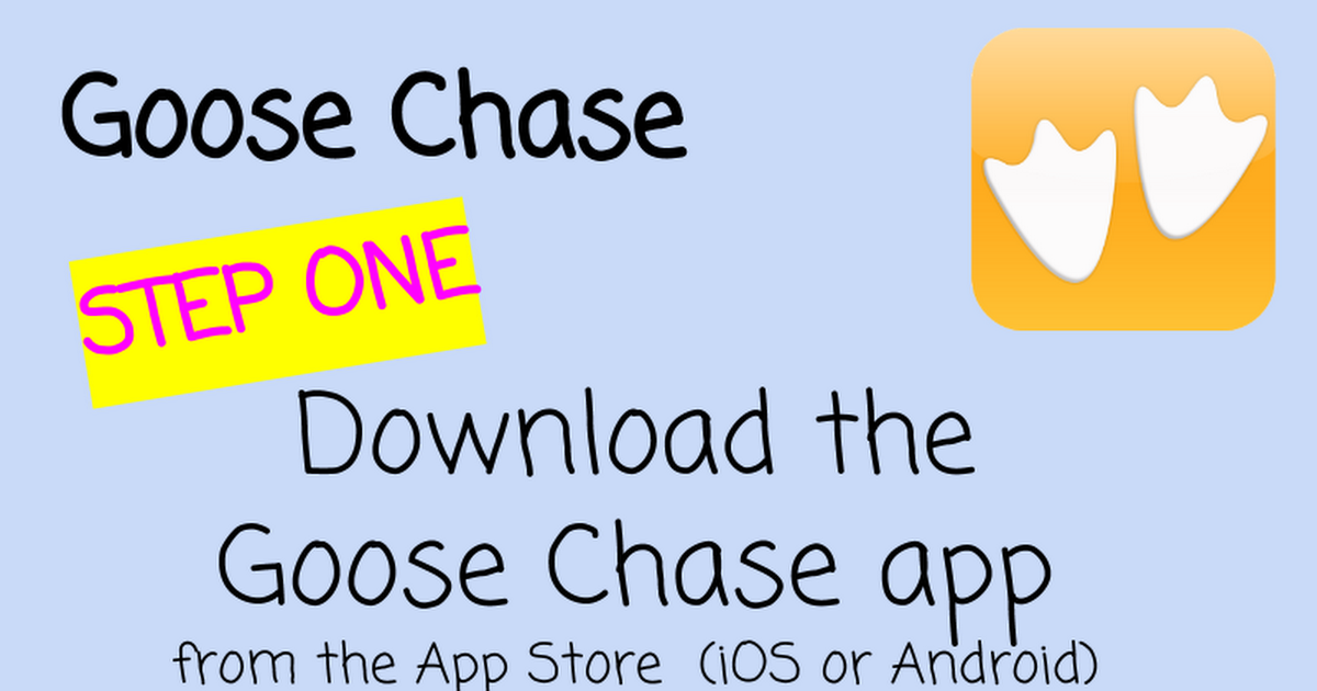 Goose Chase Step-by-Step - Google Slides