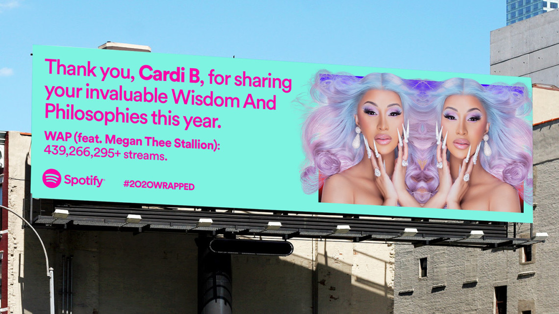 """A Spotify Wrapped billboard with a photograph of Cardi B and the message """"Thank you, Cardi B, for sharing your invaluable Wisdom and Philosophies this year. WAP (feat. Megan Thee Stallion): 439,266,295+ streams."""""""
