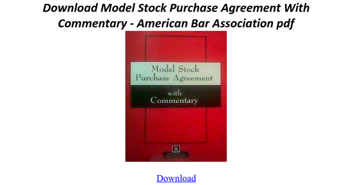 Model Stock Purchase Agreement With Commentary Google Docs