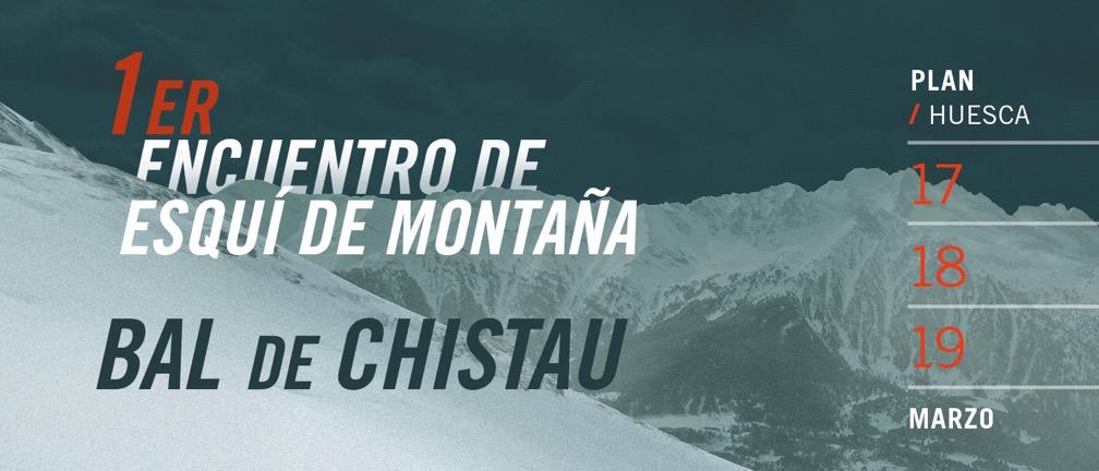 """1er ENCUENTRO DE ESQUÍ DE MONTAÑA """"BAL DE CHISTAU"""" EN PLAN. 17, 18 y 19 DE MARZO 2017"""