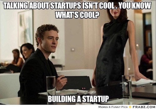 talking about startups isn't cool