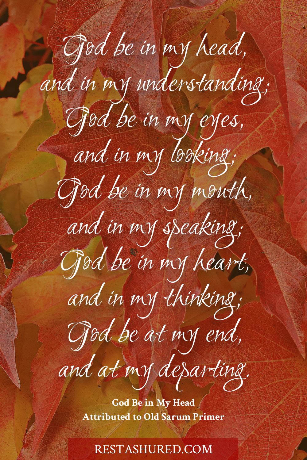 Photo of Quote, God be in my head, and in my understanding...