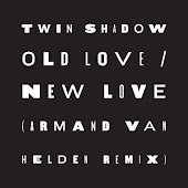 Old Love / New Love (feat. D'Angelo Lacy) [Armand Van Helden Remix]
