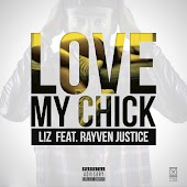 Love My Chick (feat. Rayven Justice)