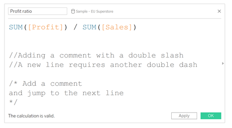 Adding better comments in Tableau Calculations