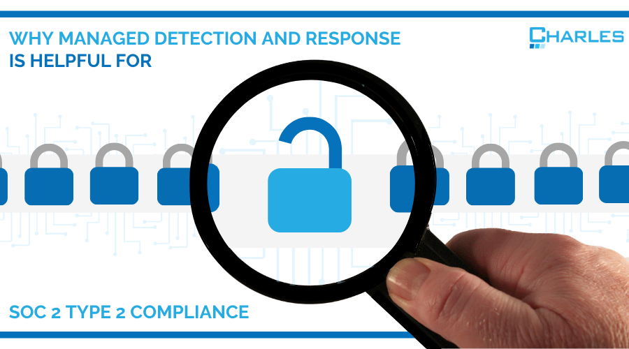 Why Managed Detection is Helpful for SOC 2 Type 2 Compliance