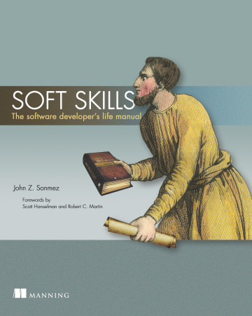 best book related Software IT everyone should read Soft Skills: The software developer's life manual