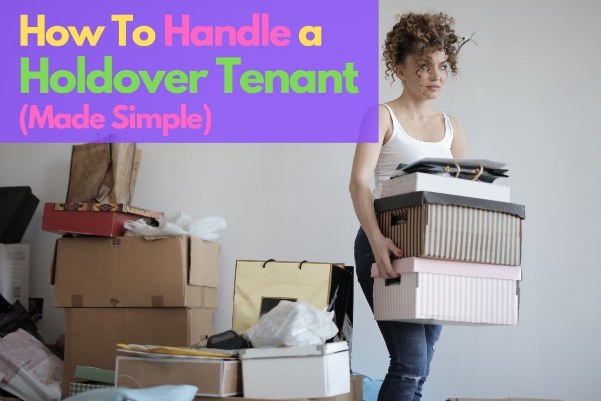 How to handle a holdover tenant