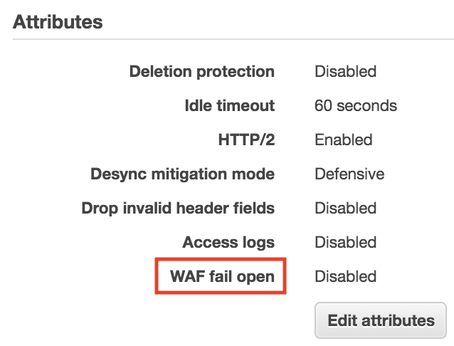 WAF fail open attributes