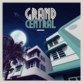 Grand Central Miami - Remixed