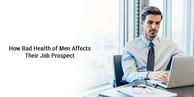 bad health of men affects their job prospect
