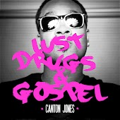 Lust, Drugs & Gospel