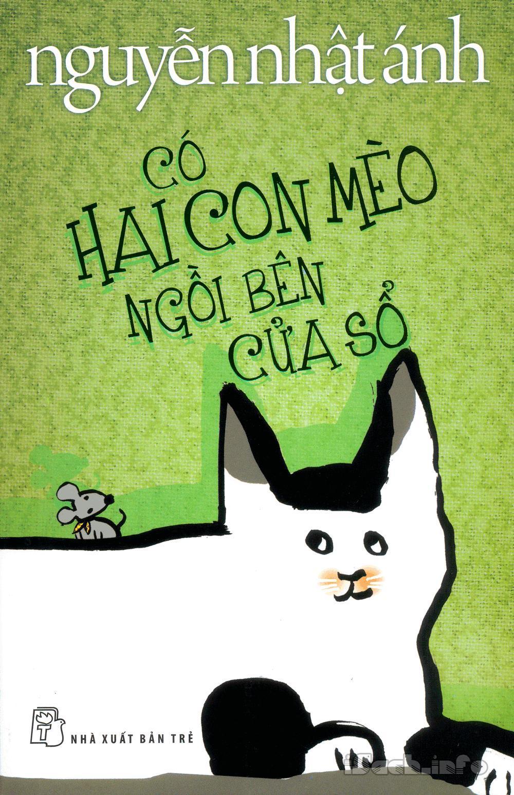 sach co hai con meo ngoi ben cua so Những quyển sách hay nhất của Nguyễn Nhật Ánh