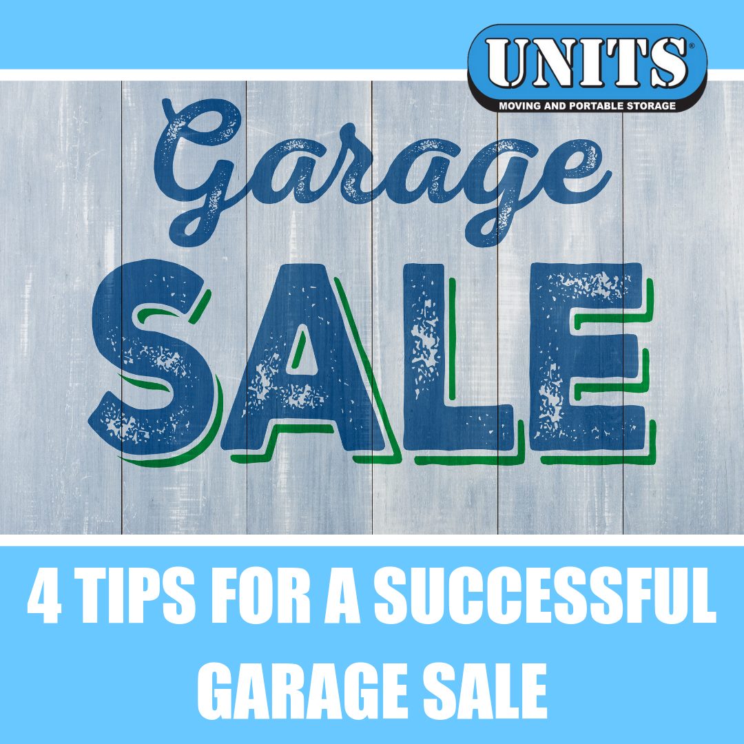 4 Tips for a Successful Garage Sale | UNITS Moving and Portable Storage