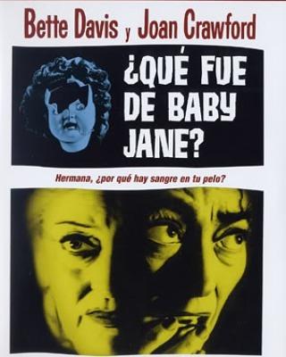 ¿Qué fue de Baby Jane? (1962, Robert Aldrich)
